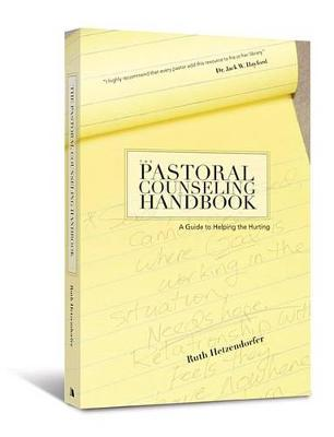 The Pastoral Counseling Handbook by Ruth Hetzendorfer