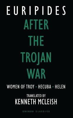 The After the Trojan War by Euripides