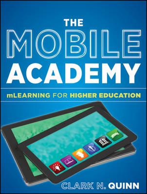 Mobile Academy by Clark N. Quinn