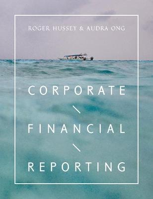 Corporate Financial Reporting by Roger Hussey