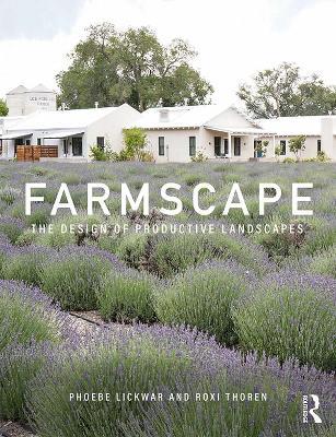 Farmscape: The Design of Productive Landscapes book