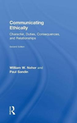 Communicating Ethically by William W. Neher