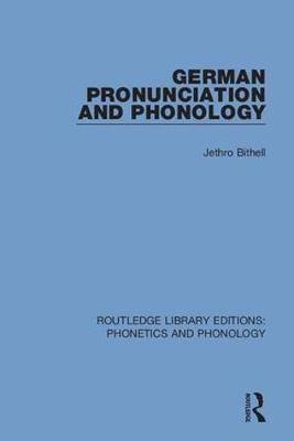 German Pronunciation and Phonology by Jethro Bithell