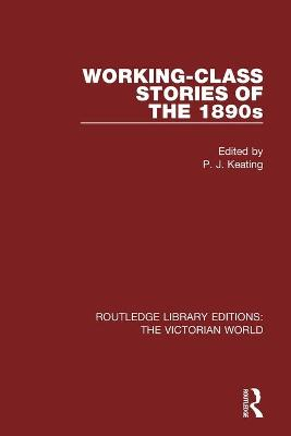 Working-class Stories of the 1890s by Peter Keating