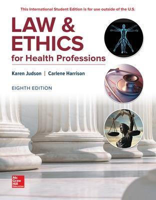 ISE Law & Ethics for Health Professions by Karen Judson