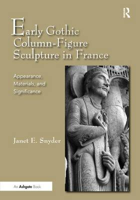 Early Gothic Column-Figure Sculpture in France book