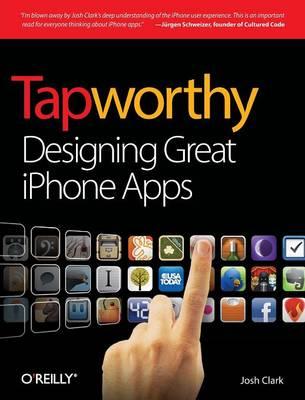 Tapworthy by Josh Clark