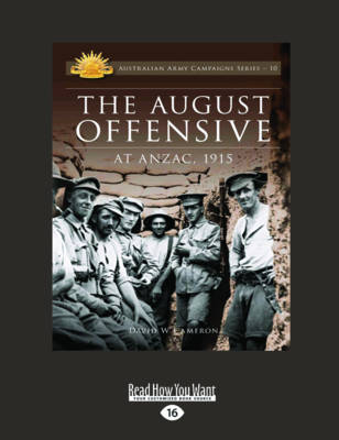 The August Offensive by David W. Cameron
