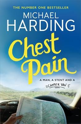 Chest Pain: A man, a stent and a camper van book