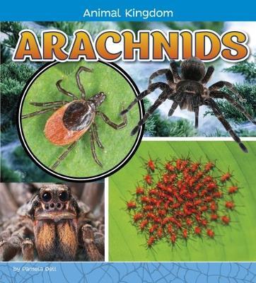Arachnids by Pamela Jain Dell