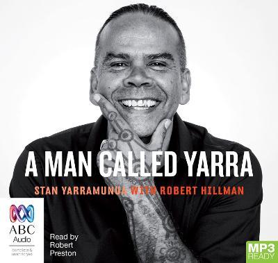 A Man Called Yarra by Robert Hillman