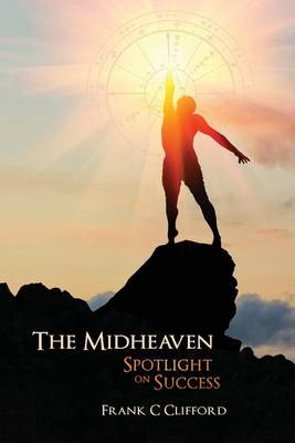 Midheaven by Frank C. Clifford