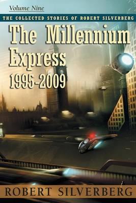 The Millennium Express by Robert Silverberg