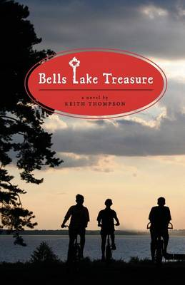 Bells Lake Treasure by Dr Keith Thompson