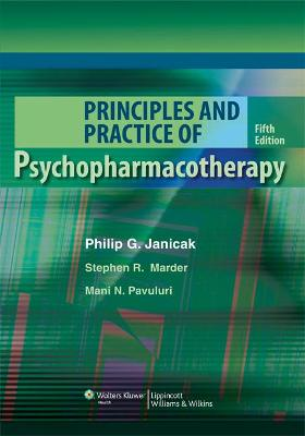 Principles and Practice of Psychopharmacotherapy book