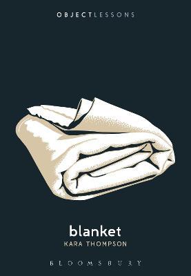 Blanket by Kara Thompson