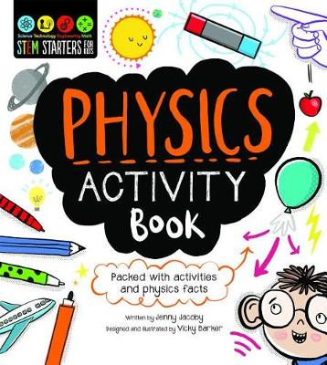 Stem Starters for Kids Physics Activity Book by Jacoby