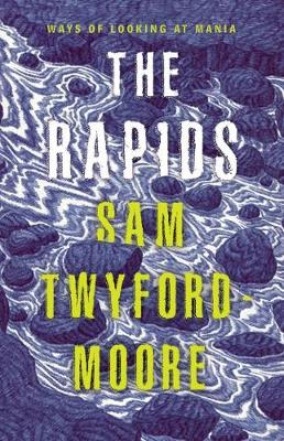 Rapids by Sam Twyford-Moore