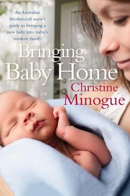 Bringing Baby Home by Christine Minogue