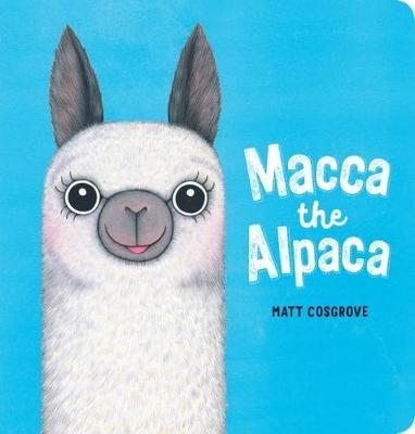 Macca the Alpaca Bb by Matt Cosgrove