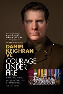 Courage Under Fire by Daniel Keighran