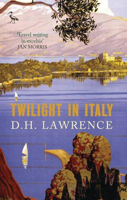 Twilight in Italy by H. D.