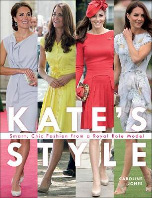 Kate's Style by Caroline Jones