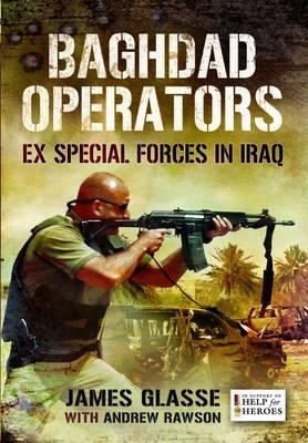 Baghdad Operators by James Glasse