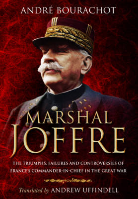 Marshal Joffre by Andre Bourachot