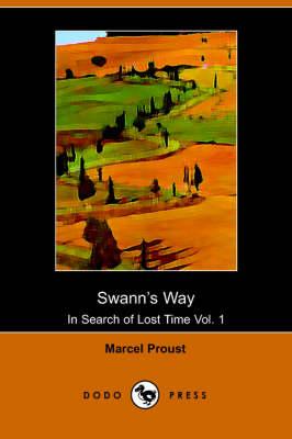 Swann's Way (Dodo Press) by Marcel Proust