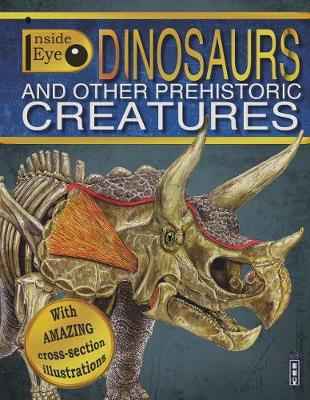 Dinosaurs And Other Prehistoric Creatures by Margot Channing