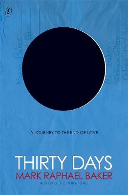 Thirty Days: A Journey to the End of Love book