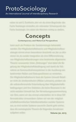 Concepts: Contemporary and Historical Perspectives: ProtoSociology Volume 30 by Adjunct Professor Gerhard Preyer