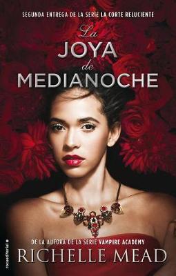 Joya de Medianoche, La by Richelle Mead