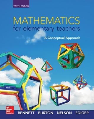 Mathematics for Elementary Teachers: A Conceptual Approach by Albert B. Bennett