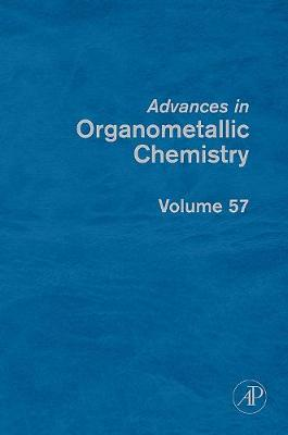 Advances in Organometallic Chemistry by Anthony F. Hill