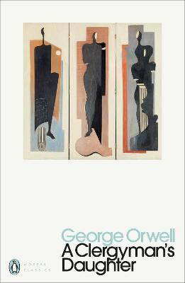 Clergyman's Daughter by George Orwell
