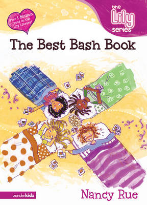 The Best Bash Book: It's a God Thing! by Nancy Rue