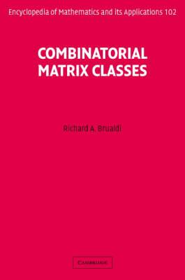 Combinatorial Matrix Classes book