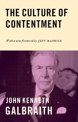 Culture of Contentment by John Kenneth Galbraith