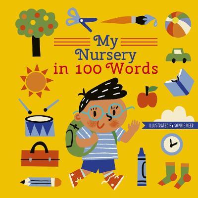 My Nursery in 100 Words by Sophie Beer