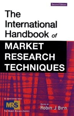 International Handbook of Market Research Techniques by Robin Birn