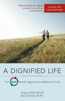 Dignified Life by Virginia Bell