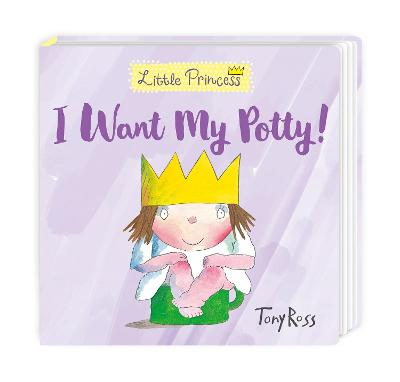 I Want My Potty! by Tony Ross