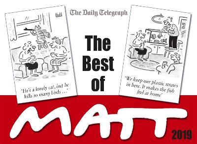 The Best of Matt 2018 by Matt Pritchett