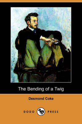 Bending of a Twig (Dodo Press) book