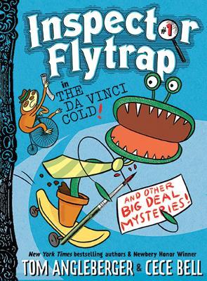 Inspector Flytrap in The Da Vinci Cold by Tom Angleberger