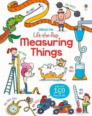 Lift the Flap Measuring Things by Rosie Hore