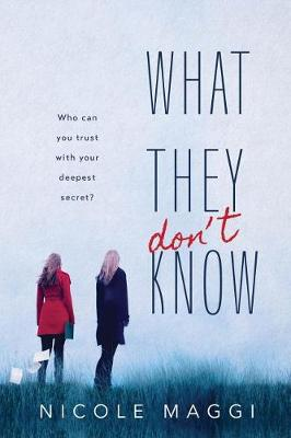 What They Don't Know book