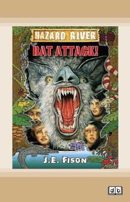 Bat Attack!: Hazard River book